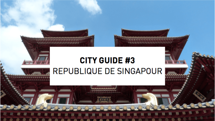 City Guide of Singapour