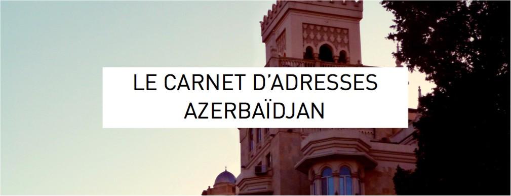 carnet d'adresses Baku Azerbaïdjan