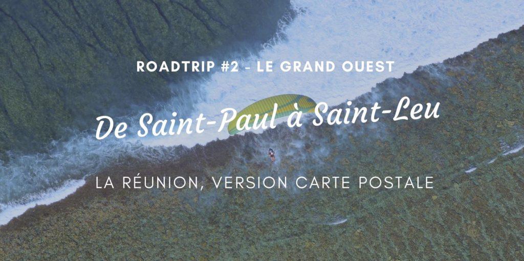 road trip ouest réunion saint-gilles