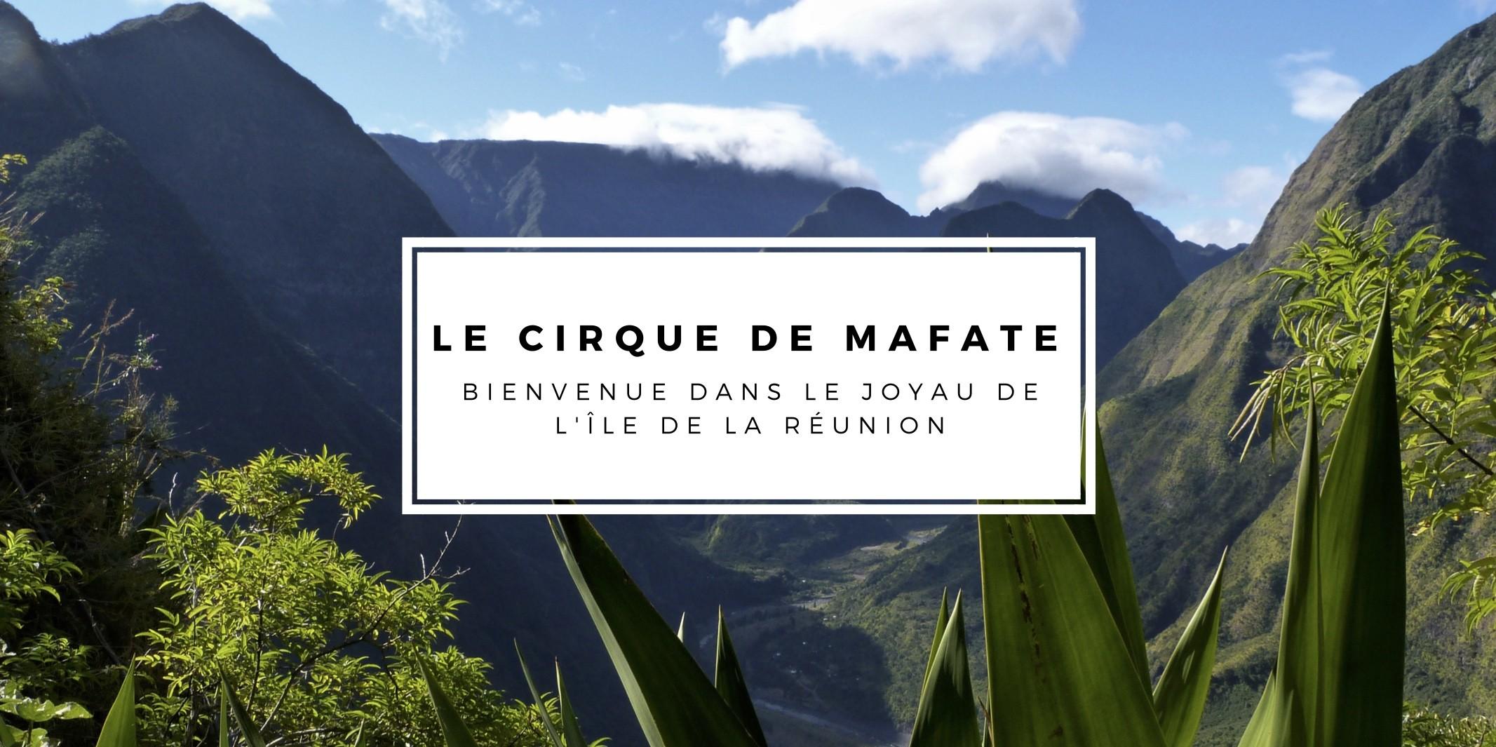 Le Cirque de Mafate les accès et randonnées