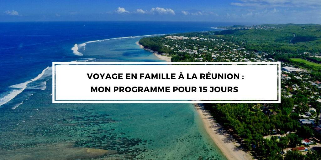programme familles vacances réunion