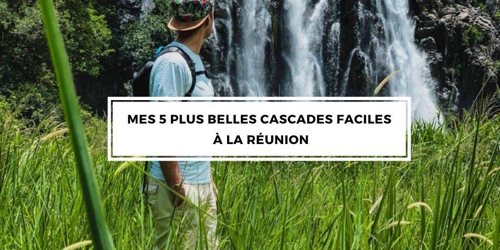 Cascades faciles de La Réunion